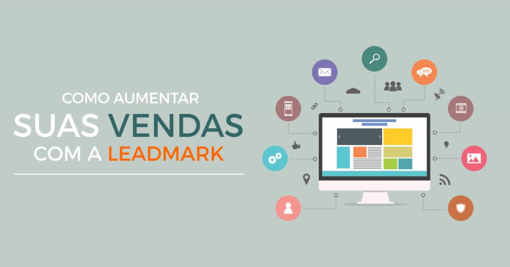 Como aumentar suas vendas com o Leadmark